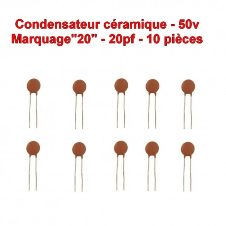 10x Condensateur Céramique 20 - 20pf - 50v - 102con233