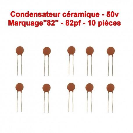 10x Condensateur Céramique 82 - 82pf - 50v - 104con244